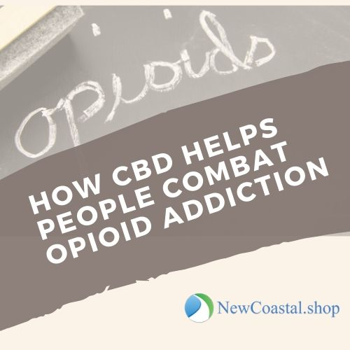Illustration for how CBD helps opioid addiction article | New Coastal