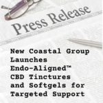 Press Release: New Coastal Group Launches Endo-Aligned CBD Tinctures and Softgels for Targeted Support