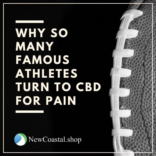 Illustration of why athletes use CBD for pain with football | New Coastal